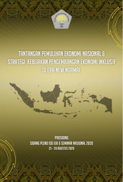 Tantangan Pemulihan Ekonomi Nasional & Strategi Kebijakan Pengembangan Ekonomi Inklusif di Era New Normal
